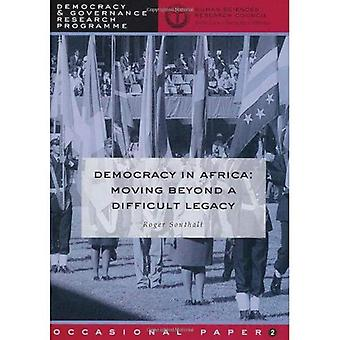 Democracy in Africa: Moving Beyond a Difficult Legacy (Democracy & Governance Research Programme Occasional Paper)