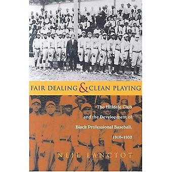 Uczciwe postępowanie w stosunku i czyste odtwarzanie: Hilldale Club i rozwoju Black Profesjonalne Baseball, 1910-1932 (sportowe idealna Rozrywka) (sportowo)