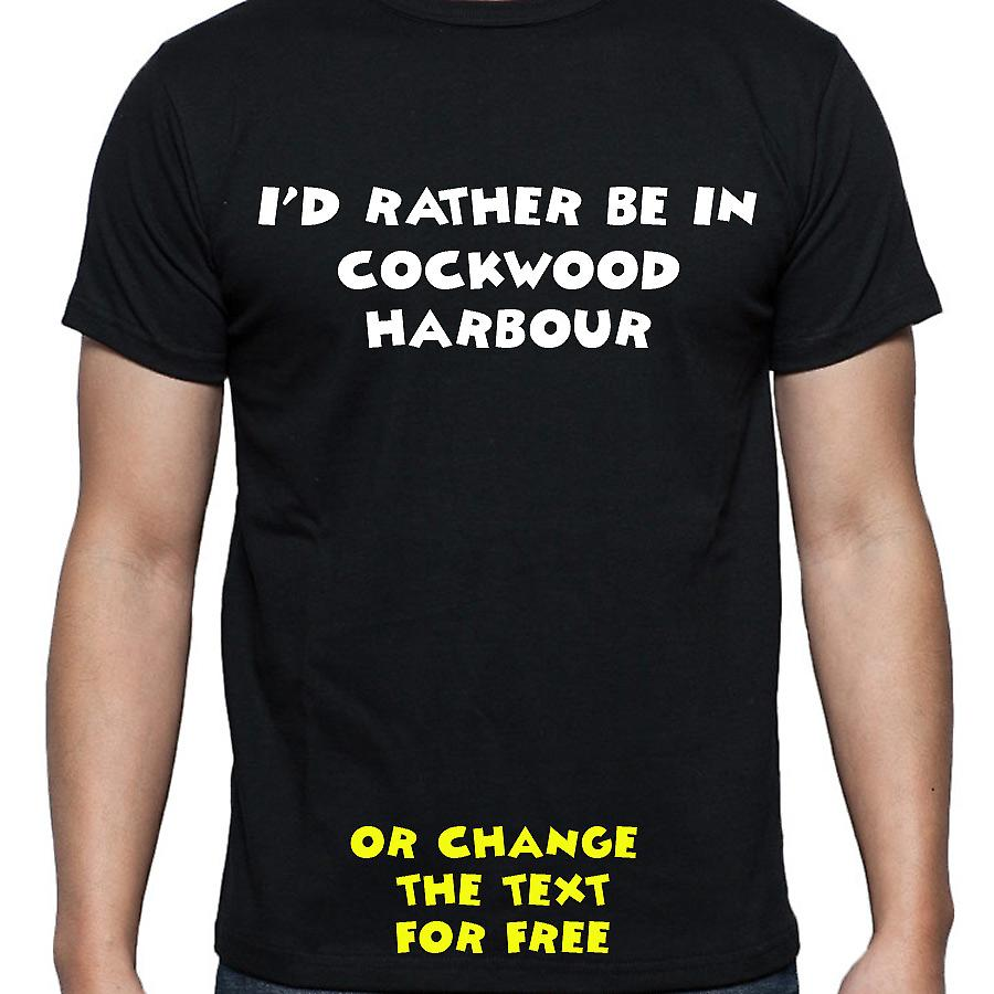 I'd Rather Be In Cockwood harbour Black Hand Printed T shirt