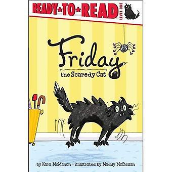 Freitag den Scaredy Cat (Ready-To-Read - Stufe 1