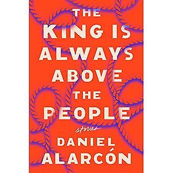 Kungen ligger alltid över folket