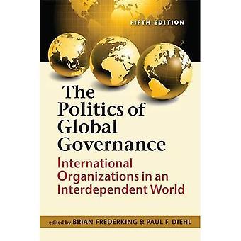 De politiek van Global Governance: internationale organisaties in an Interdependent World