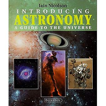 Introducing Astronomy: A Guide to the Universe (Introducing Earth and Environmental Sciences)