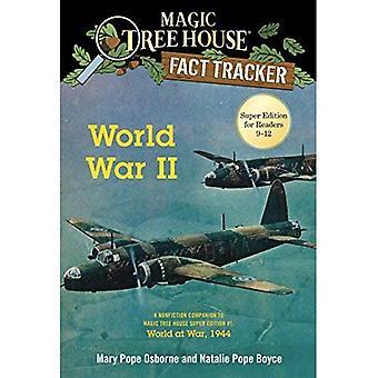 World War II: A Nonfiction� Companion to Magic Tree House Super Edition #1: World at War, 1944 (Magic Tree House Fact Tracker)