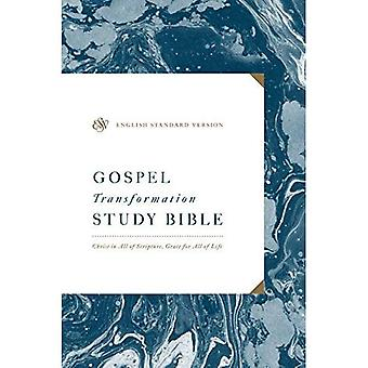 ESV Gospel Transformation Study Bible: Christ in All� of Scripture, Grace for All of Life: Christ in All of Scripture, Grace for All of Life