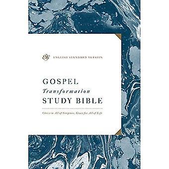 ESV Evangelium Transformation Studienbibel: Christus im ganzen Schrift, Gnade für alle Lebensbereiche: Christus im ganzen Schrift, Gnade für alle Lebensbereiche