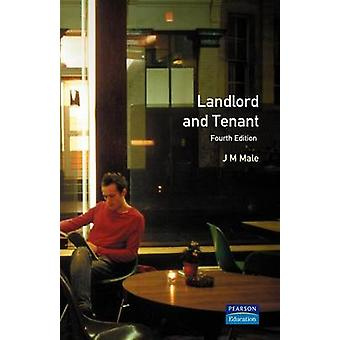 Landlord and Tenant by Male & J. M.