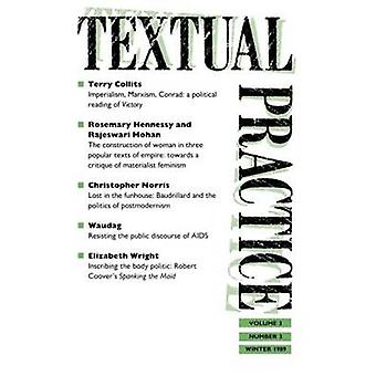 Textual Practice Issue 9 Volume 3 No. 3 by Terence & Hawkes
