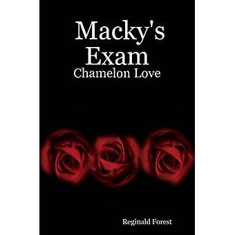 Mackys Exam Chamelon Love by Forest & Reginald