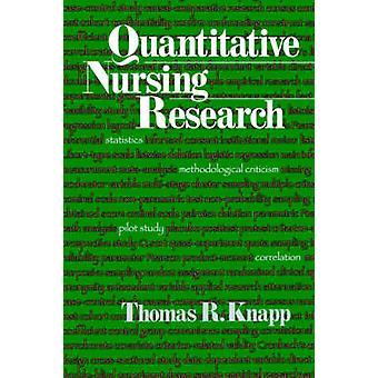 Recherche en sciences infirmières quantitative par Knapp & R. Thomas