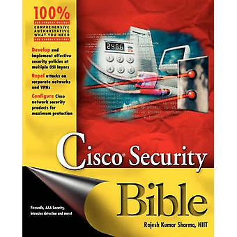 Cisco Security Bible par Sharma & Retailleau