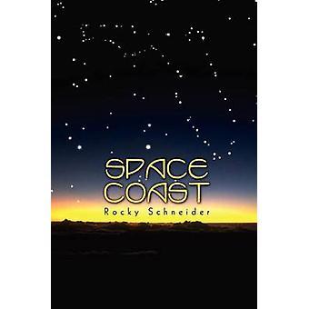 SPACE COAST by Schneider & Rocky