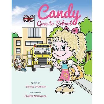 Candy va a la escuela por McMillian y Tierney