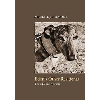 Edens Other Residents by Gilmour & Michael J.