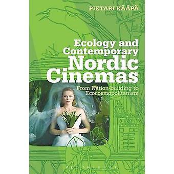 Ecology and Contemporary Nordic Cinemas by Kp & Pietari