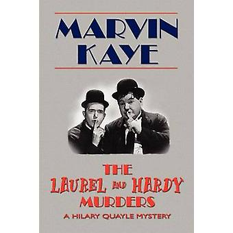 The Laurel and Hardy Murders by Kaye & Marvin