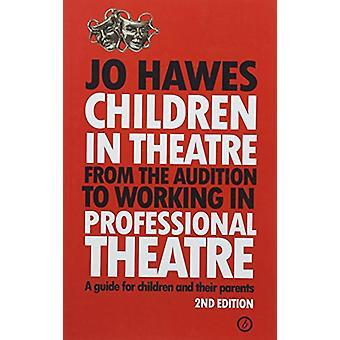 Kinder im Theater - von der Audition in Professional arbeiten die