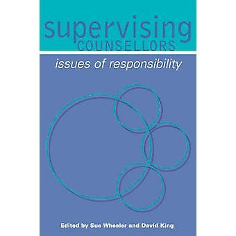 Supervisión de asesores - cuestiones de responsabilidad Sue Wheeler - Da