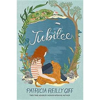 Jubilee by Patricia Reilly Giff - 9780385744898 Book
