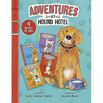 Adventures of Hound Hotel Collection by Shelley Swanson Sateren - 978