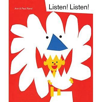 Listen! Listen! by Ann Rand - Paul Rand - 9781616894948 Book