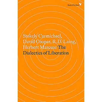 The Dialectics of Liberation by David Cooper - 9781781688915 Book