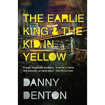 The Earlie King & the Kid in Yellow by The Earlie King & the