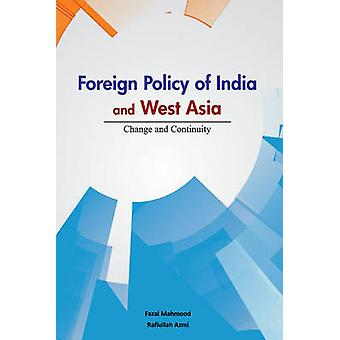 Foreign Policy of India & West Asia - Change & Continuity by Fazal Mah
