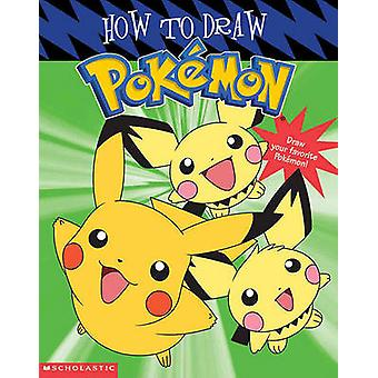 How to Draw Pokemon by Tracey West - 9780613721103 Book