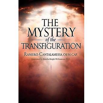 The Mystery of Transfiguration by RANIERO - 9780867168020 Book