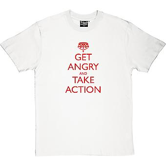 Get Angry and Take Action Men's T-Shirt