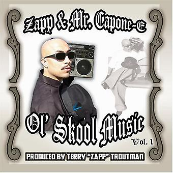Zapp/Mr. Capone-E - Zapp/Mr. Capone-E: Vol. 1-Ol' Skool Music [CD] USA import