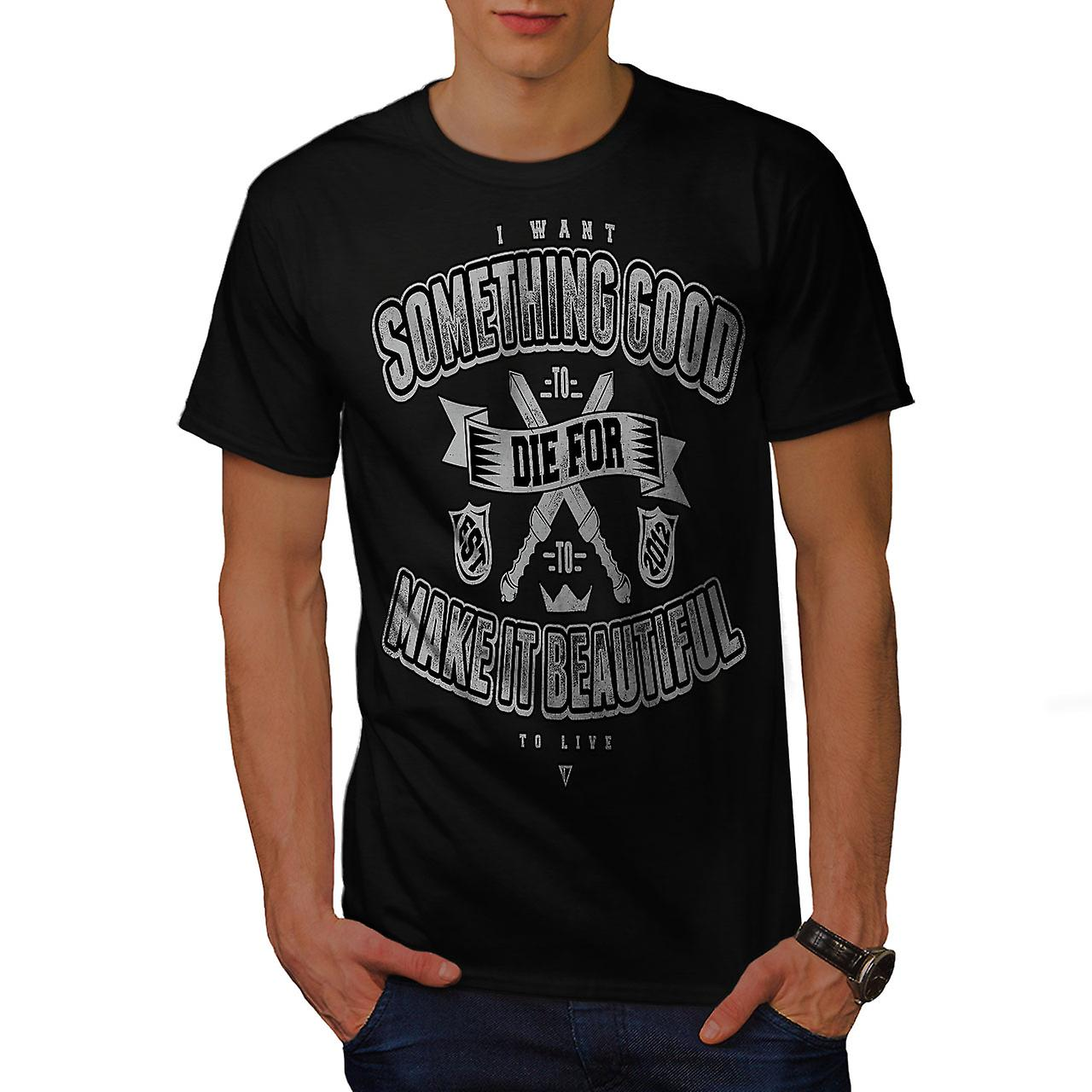 Die Something Good Slogan Men Black T-shirt   Wellcoda