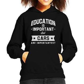 Education Is Important But Cars Are Importantest Kid's Hooded Sweatshirt
