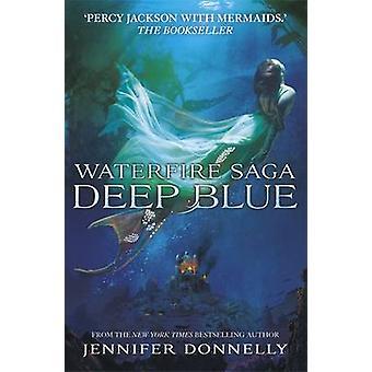Deep Blue door Jennifer Donnelly - 9781444921205 boek