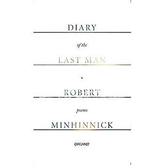 Diary of the Last Man par Robert Minhinnick - Book 9781784103484