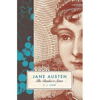Jane Austen - The Banker's Sister by E. J. Clery - 9781785901768 Book