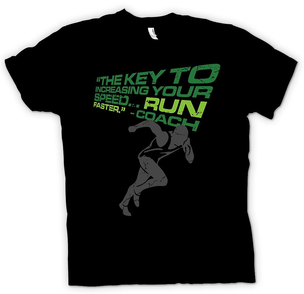 Womens T-shirt - The Key To Increasing Your Speed Is To Run Faster - Coach