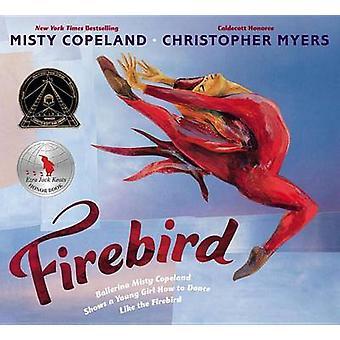 Firebird by Misty Copeland - Christopher Myers - 9780399166150 Book