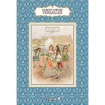Little Book of Versailles by Dominique Foufelle - 9782812317804 Book