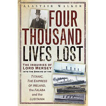 Vier tausend Leben verloren - die Untersuchungen des Lord Mersey die Sinki