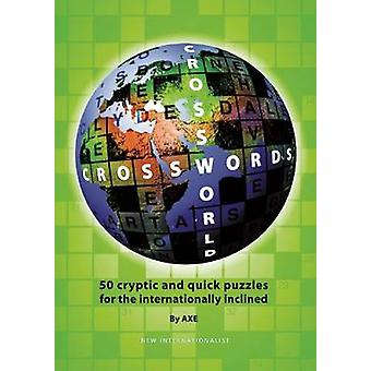 Crossworld Crosswords - 50 Cryptic and Quick Puzzles for the Internati