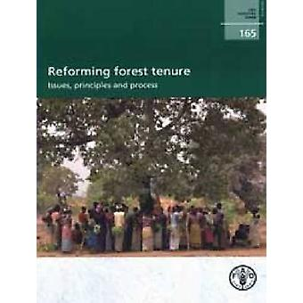 Reforme De La Tenure Forestiere - Enjeux - Principes Et Processus av F