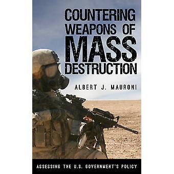 Luta contra as armas de destruição em massa - avaliando o governo dos EUA