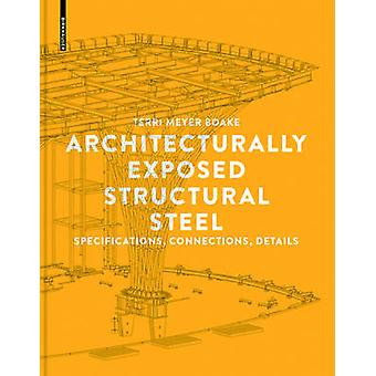 Architecturally Exposed Structural Steel - Specifications - Connection