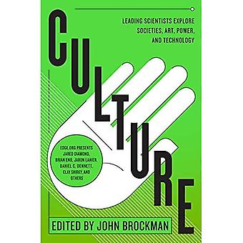 Culture Culture: Leading Scientists Explore Civilizations, Art, Networks, Repleading Scientists Explore Civilizations, Art, Networks, R
