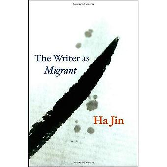 The Writer as Migrant (Rice University Campbell Lectures)