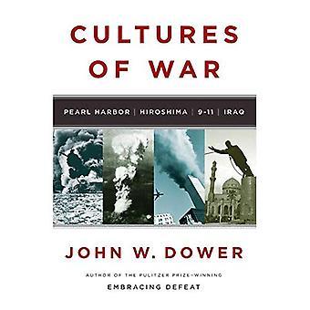 Kulturen des Krieges: Pearl Harbor / Hiroshima / 9-11 / Irak