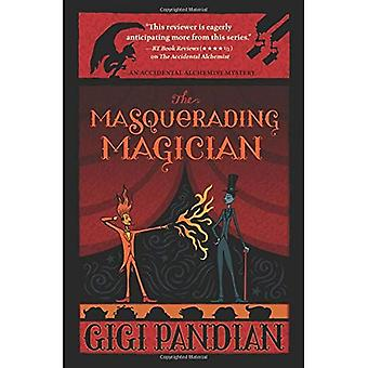 The Masquerading Magician (Accidental Alchemist Mystery)