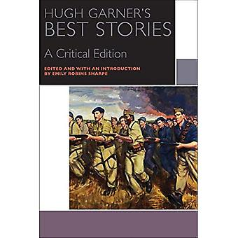 Hugh Garner's Best Stories: A Critical Edition (Canadian Literature Collection)